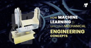 Machine learning and mechanical designs