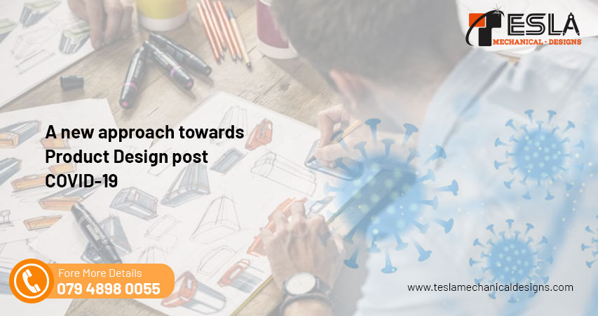A new approach towards Product Design post COVID-19